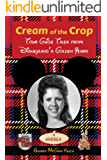 Cream of the Crop: Tour Guide Tales from Disneyland's Golden Years