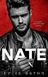Nate: A Mafia Romance (Dark Protector Book 2)