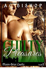 Guilty Pleasures (Moon-Brier Book 1) Kindle Edition