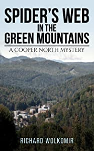 Spider's Web in the Green Mountains: A Cooper North Mystery