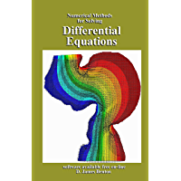 Differential Equations: Numerical Methods for Solving (English Edition)