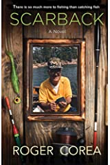 Scarback: There Is So Much More To Fishing Than Catching Fish Kindle Edition