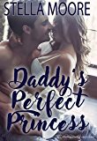 Daddy's Perfect Princess (The Shape of Love Book 1)