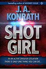 "Shot Girl (Jacqueline ""Jack"" Daniels Mysteries Book 12) Kindle Edition"