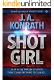 "Shot Girl (Jacqueline ""Jack"" Daniels Mysteries Book 12)"