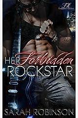 Her Forbidden Rockstar: A Forbidden Rockers Novel Kindle Edition