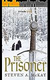 The Prisoner: A Forest Lord Novelette (Kindle Single)