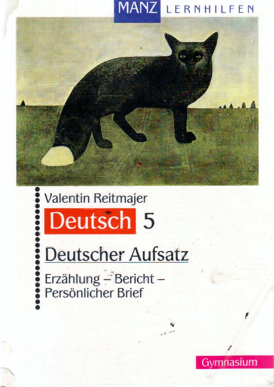 Deutscher Aufsatz, Jahrgangsstufe 5: Amazon.de: Valentin Reitmajer ...