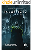 Injustice 2 (2017-2018) Vol. 1
