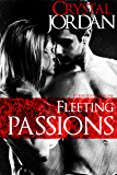 Fleeting Passions (Forbidden Passions Book 3)