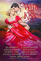 With This Kiss: A First-In Series Romance Collection Kindle Edition