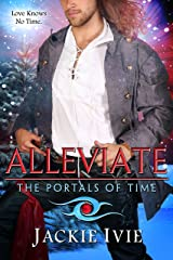 ALLEVIATE (The Portals of Time Book 2) Kindle Edition