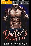 Doctor's Orders: Luke: Medical Doctor Romance