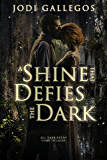 A Shine that Defies the Dark: A Historical Romance (Rum Runners Book 1)