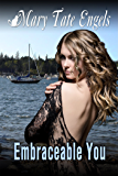 Embraceable You (Irish Hearts Series, book 2)