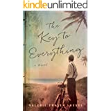 The Key to Everything: A Novel