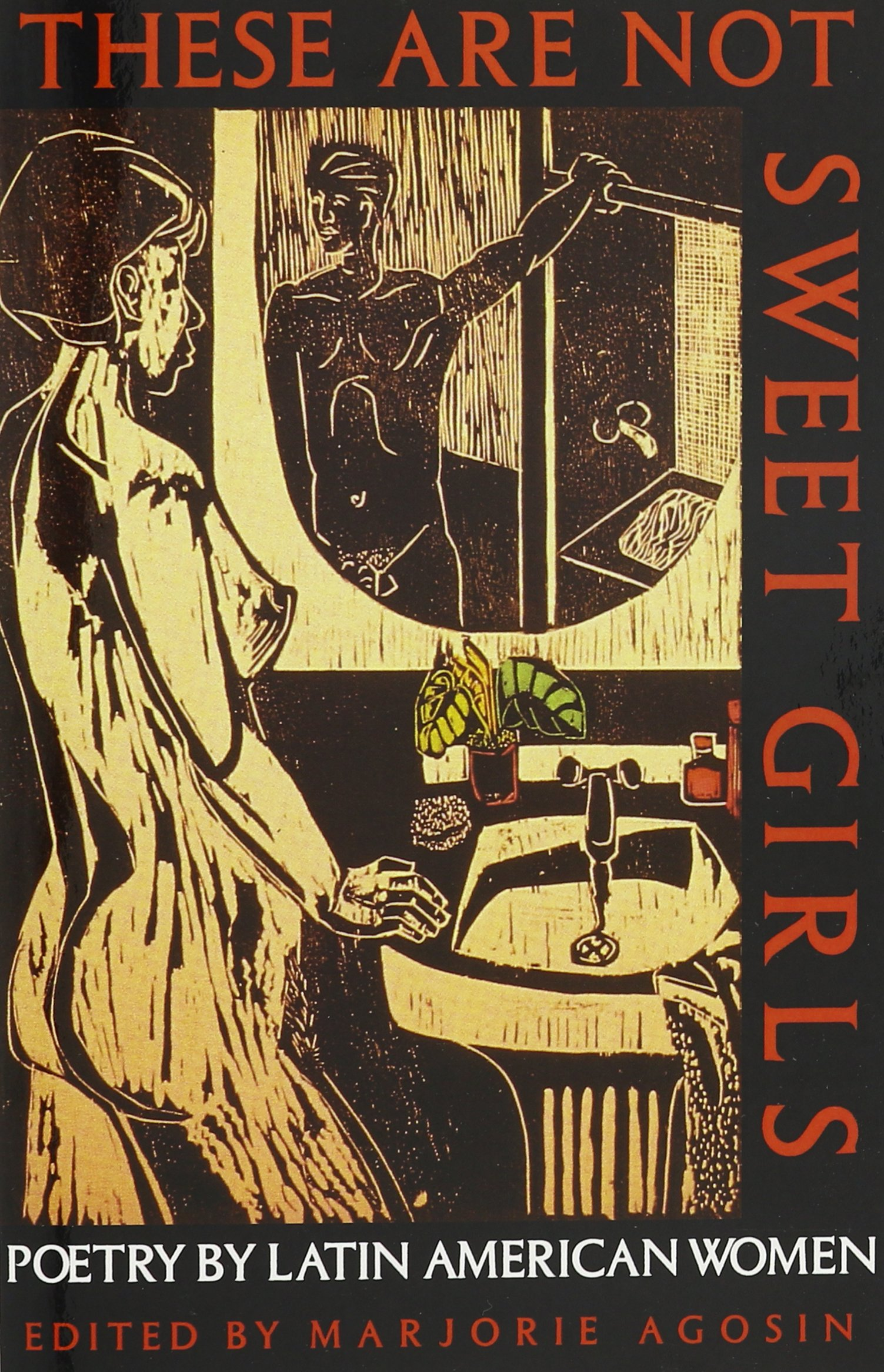 Read Online These Are Not Sweet Girls: Poetry by Latin American Women ebook