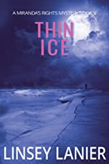 Thin Ice: Book V (A Miranda's Rights Mystery 5) Kindle Edition
