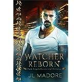 Watcher Reborn: Dark Angels Paranormal Romance (Watcher of the Gray Book 3)
