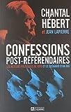 Confessions post-référendaires: Les acteurs politiques de 1995 et le scénario d'un oui
