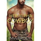 Her Alpha Cowboy: Instalove Cowboy, Curvy Woman Romance (Love on the Ranch Book 1)