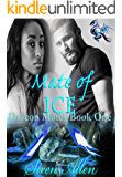 Mate Of Ice: BWWM Paranormal Romance (Dracon Mates Book 1)