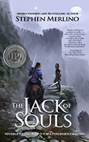 The Jack of Souls: A Rogue & Knight Epic Fantasy Series (The Unseen Moon Book 1)