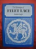 The Technique of Filet Lace
