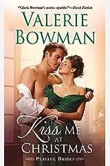 Kiss Me at Christmas: Playful Brides Kindle Edition