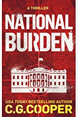 National Burden: A Patriotic Thriller (Corps Justice Book 5) Kindle Edition