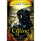 Elfling: An Elves & Urchins Historical Fantasy for Teens