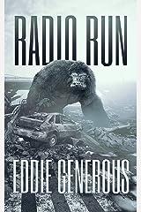 Radio Run Kindle Edition