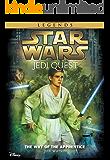 Star Wars: Jedi Quest:  The Way of the Apprentice: Book 1 (Star Wars Jedi Quest)