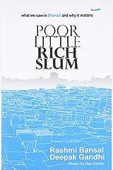 Poor Little Rich Slum Paperback