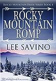 Rocky Mountain Romp (Rocky Mountain Bride Series Book 4)