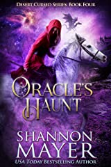 Oracle's Haunt (Desert Cursed Series Book 4) Kindle Edition