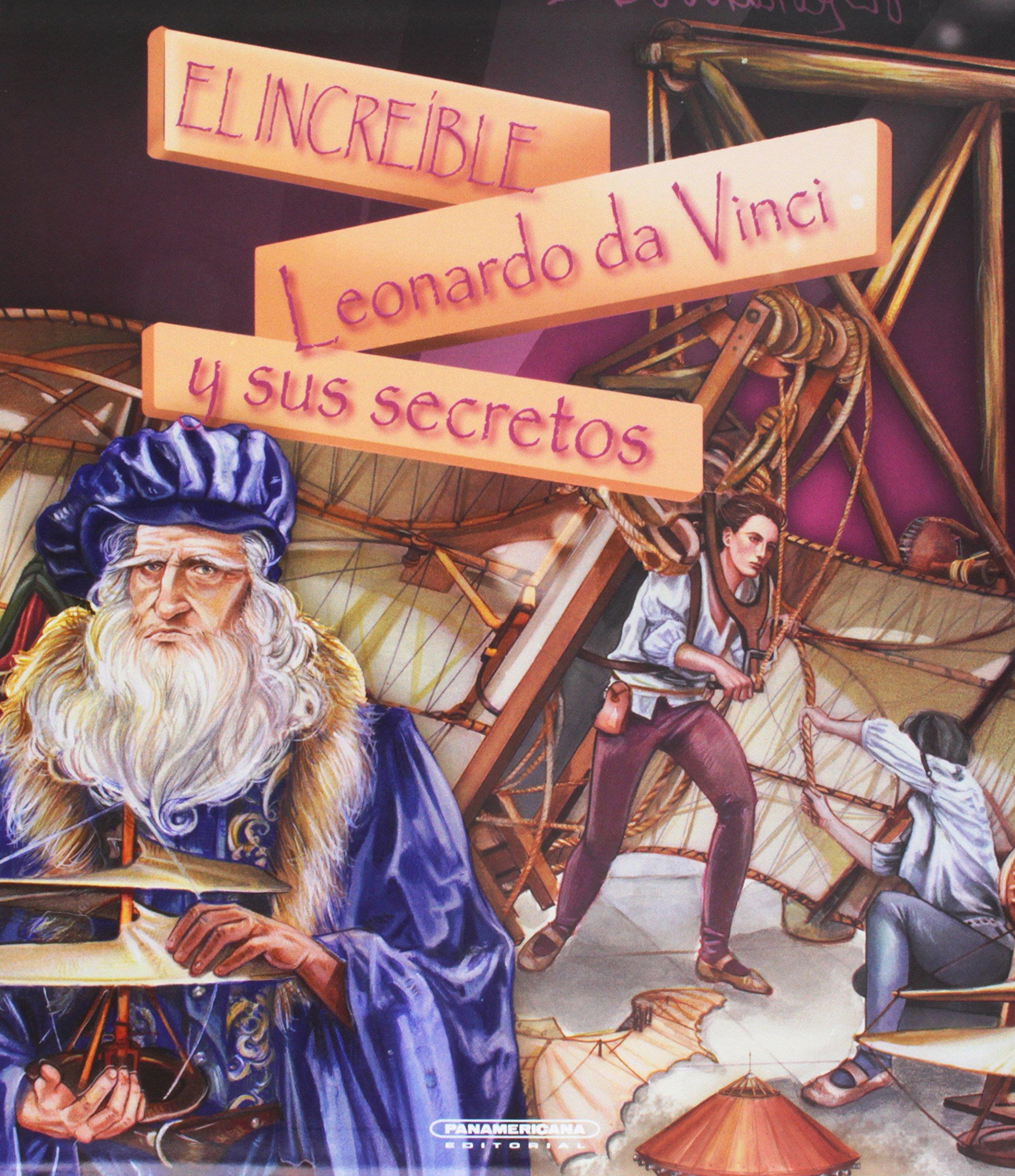 Download El increíble Leonardo da Vinci y sus secretos (Spanish Edition) pdf