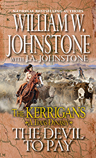 Journey into violence the kerrigans a texas dynasty kindle the devil to pay the kerrigans a texas dynasty fandeluxe Image collections
