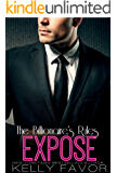 EXPOSE (The Billionaire's Rules, Book 6) (English Edition)