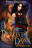 Darkest Before Dawn: A Muse Urban Fantasy (The Veil Series Book 3)