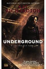 Underground (Greywalker, Book 3): A Greywalker Novel Kindle Edition