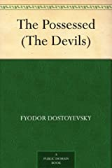 The Possessed (The Devils) Kindle Edition