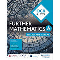 OCR A Level Further Mathematics Year 1 (AS) (English Edition)