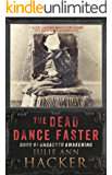 The Dead Dance Faster - Book #1 - Unsacred Awakening: A Spiritual Horror - Religious Mystery - Spiritual Thriller - Religious Thriller (The Dead Dance ... Horror, Religious Thriller, Mystery)