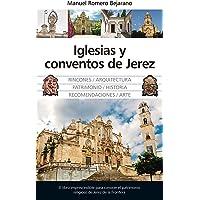 Iglesias y Conventos de Jerez (Andalucía)