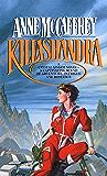 Killashandra (Crystal Singer Trilogy Book 2)