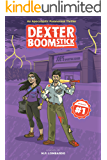 Dexter Boomstick: Trapped in a nightmare, surrounded by monsters, closing in 5 minutes