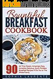 Breakfast Recipes: 50 Quick and Healthy Breakfast Recipes