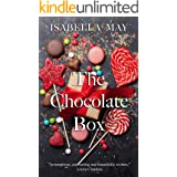 The Chocolate Box: A delicious laugh-out-loud, feel-good romantic comedy - perfect for the holidays... (Foodie Romance Journe
