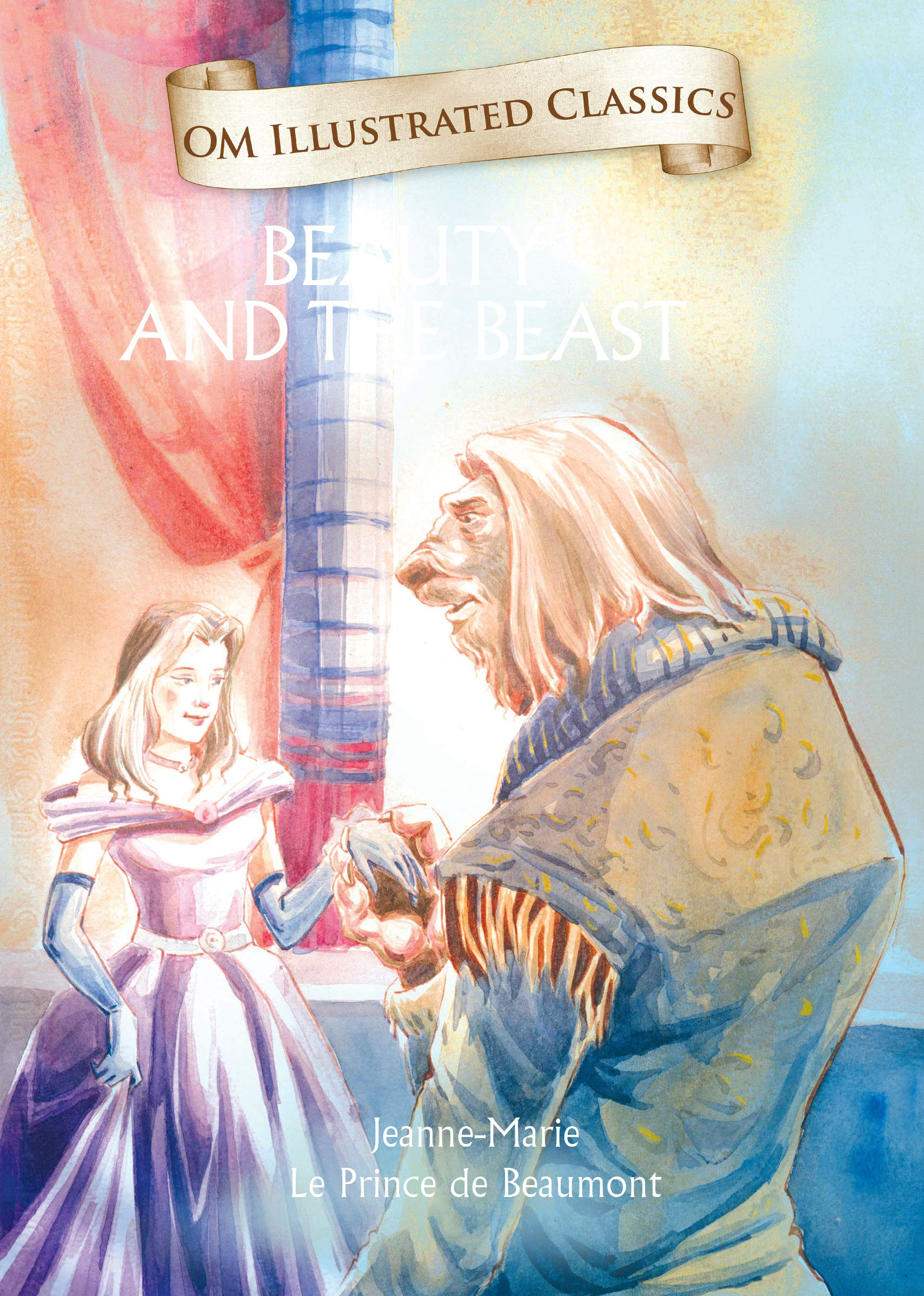 Beauty and the Beast (Illustrated) (Unique Classics)